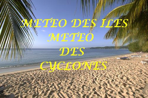 METEO DES ILES METEO DES CYCLONES.NET